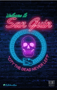 """welcome to san guin: the city the dead never left"" neon signage on postcard"